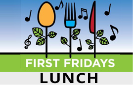 First Fridays Lunch In The Park